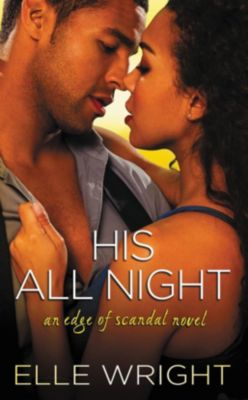 Forever: His All Night, Elle Wright