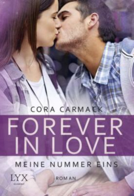 Forever in Love - Meine Nummer eins, Cora Carmack