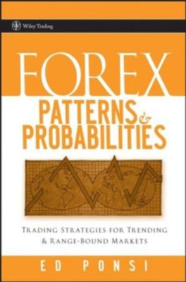 Forex patterns and probabilities ed ponsi pdf