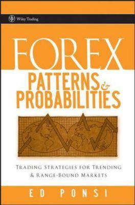 Forex Patterns & Probabilities, Ed Ponsi