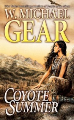 Forge Books: Coyote Summer, W. Michael Gear