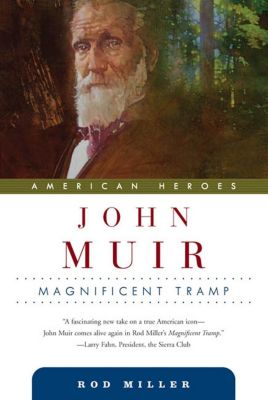 Forge Books: John Muir, Rod Miller