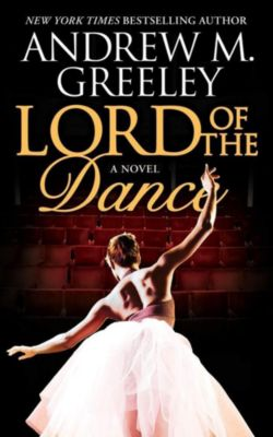 Forge Books: Lord of the Dance, Andrew M. Greeley