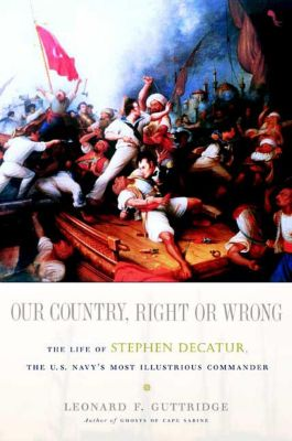Forge Books: Our Country, Right or Wrong, Leonard F. Guttridge