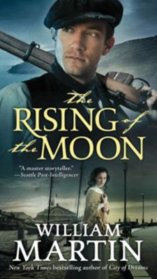 Forge Books: The Rising of the Moon, William Martin