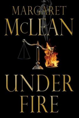 Forge Books: Under Fire, Margaret Mclean