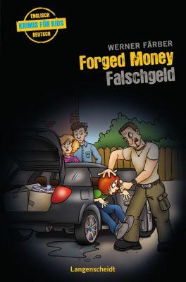 Forged Money - Falschgeld, Werner Färber