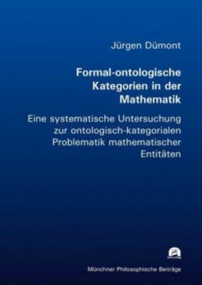 Formal-ontologische Kategorien in der Mathematik - Jürgen Dümont pdf epub