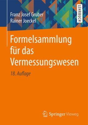 Formelsammlung für das Vermessungswesen, Rainer Joeckel, Franz Josef Gruber