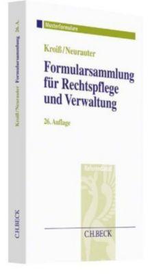 Formularsammlung für Rechtspflege und Verwaltung, Werner Böhme, Dieter Fleck, Ludwig Kroiß