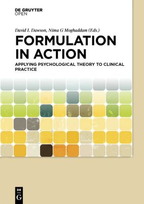 Formulation in Action, David Dawson, Nima Moghaddam