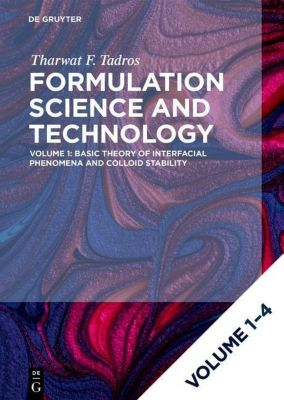 Formulation Science and Technology, Set Vol 1-4, Tharwat F. Tadros