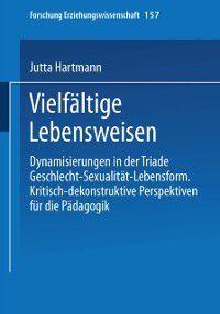 Forschung Erziehungswissenschaft: vielfaltige Lebensweisen, Jutta Hartmann