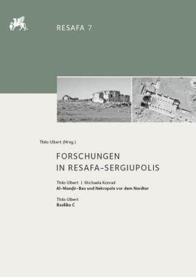 Forschungen in Resafa-Sergiupolis