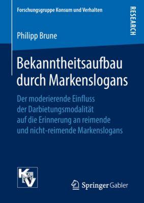 Forschungsgruppe Konsum und Verhalten: Bekanntheitsaufbau durch Markenslogans, Philipp Brune