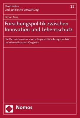 Forschungspolitik zwischen Innovation und Lebensschutz, Simon Fink