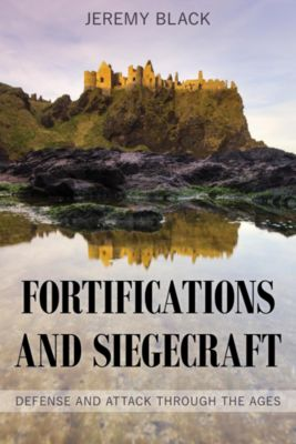 Fortifications and Siegecraft, Jeremy Black