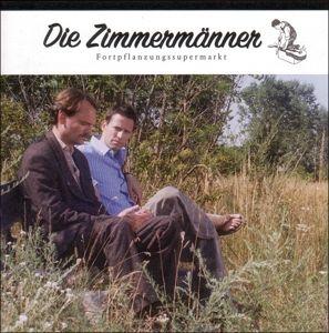 Fortpflanzungssupermarkt (Vinyl), Die Zimmermänner