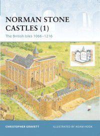 Fortress: Norman Stone Castles (1), Christopher Gravett