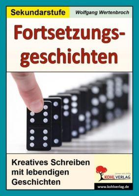 Fortsetzungsgeschichten zum kreativen Schreiben, Wolfgang Wertenbroch
