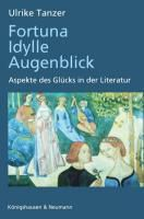 Fortuna, Idylle, Augenblick, Ulrike Tanzer