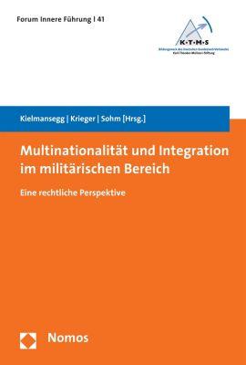 Forum Innere Führung: Multinationalität und Integration im militärischen Bereich