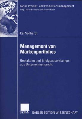 Forum Produkt- und Produktionsmanagement: Management von Markenportfolios, Kai Vollhardt