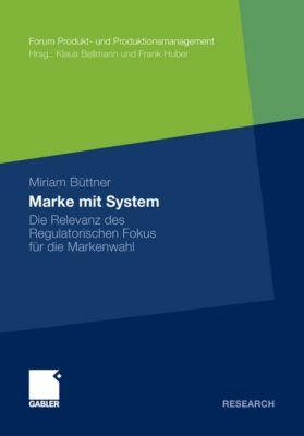 Forum Produkt- und Produktionsmanagement: Marke mit System, Miriam Büttner