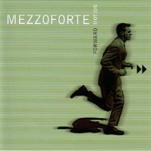 Forward Motion, Mezzoforte
