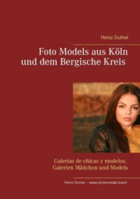 Foto Models aus Köln und dem Bergische Kreis, Heinz Duthel