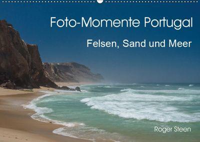 Foto-Momente Portugal - Felsen, Sand und Meer (Wandkalender 2019 DIN A2 quer), Roger Steen