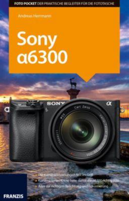 Foto Pocket Sony Alpha 6300, Andreas Herrmann