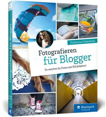Fotografieren für Blogger, Katharina Dielenhein