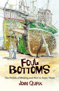 Foul Bottoms, John Quirk