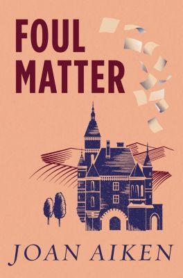 Foul Matter, Joan Aiken