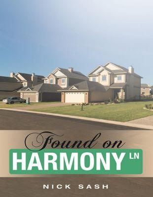 Found On Harmony Ln, Nick Sash