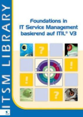 Foundations in IT Service Management basierend auf ITIL® V3, Jan van Bon