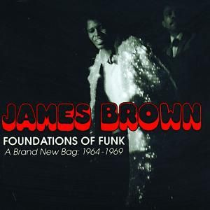 Foundations Of Funk, James Brown