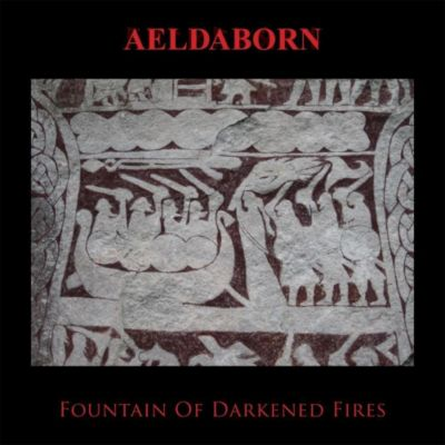 Fountain Of Darkened Fires, 1 Audio-CD, Aeldaborn