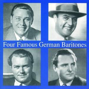 Four Famous German Baritones, Janssen, Hammes, Hüsch, Wocke
