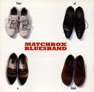 Four Of A Kind, Matchbox Bluesband
