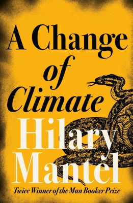 Fourth Estate: A Change of Climate, Hilary Mantel