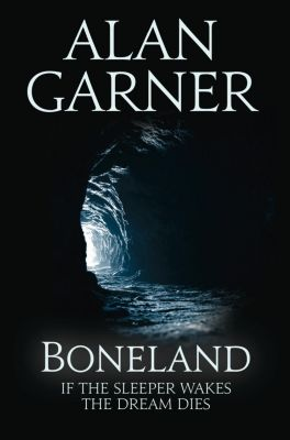 Fourth Estate: Boneland, Alan Garner