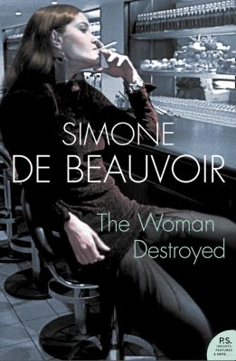 Fourth Estate: The Woman Destroyed (Harper Perennial Modern Classics), Simone de Beauvoir