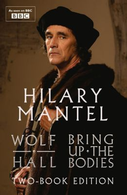 Fourth Estate: Wolf Hall & Bring Up The Bodies: Two-Book Edition, Hilary Mantel