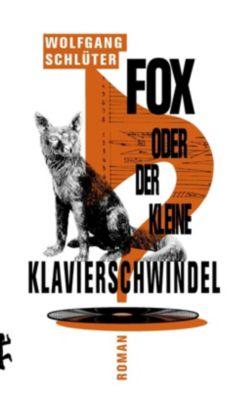 Fox oder der kleine Klavierschwindel - Wolfgang Schlüter |