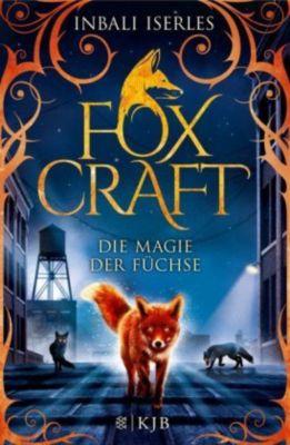 Foxcraft - Die Magie der Füchse, Inbali Iserles