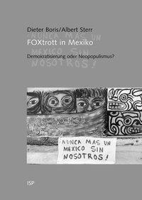 FOXtrott in Mexiko, Dieter Boris, Albert Sterr