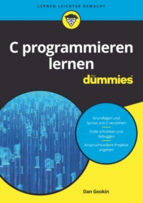 ...für Dummies: C programmieren lernen für Dummies, Dan Gookin