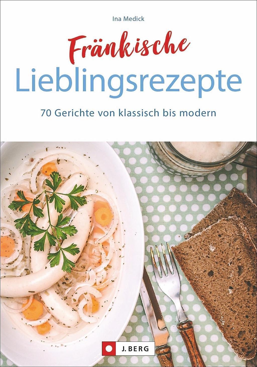 Fränkische Lieblingsrezepte Buch portofrei bei Weltbild.de